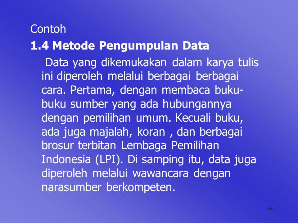 Contoh 1.4 Metode Pengumpulan Data.