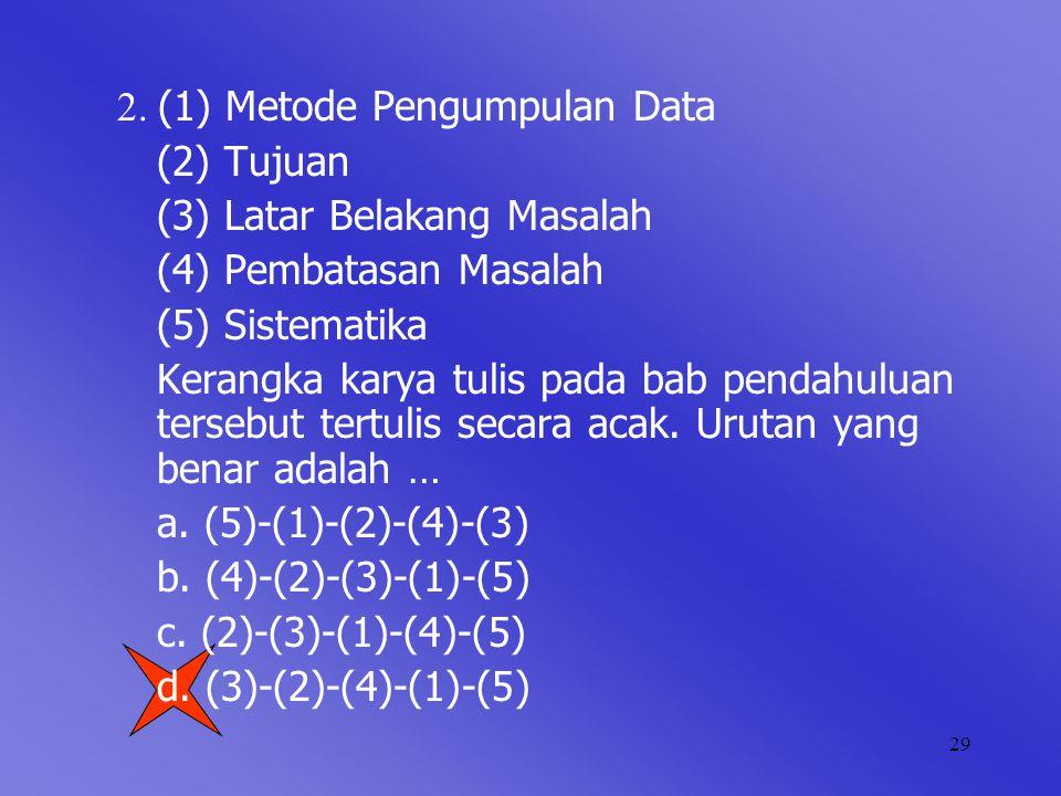 2. (1) Metode Pengumpulan Data