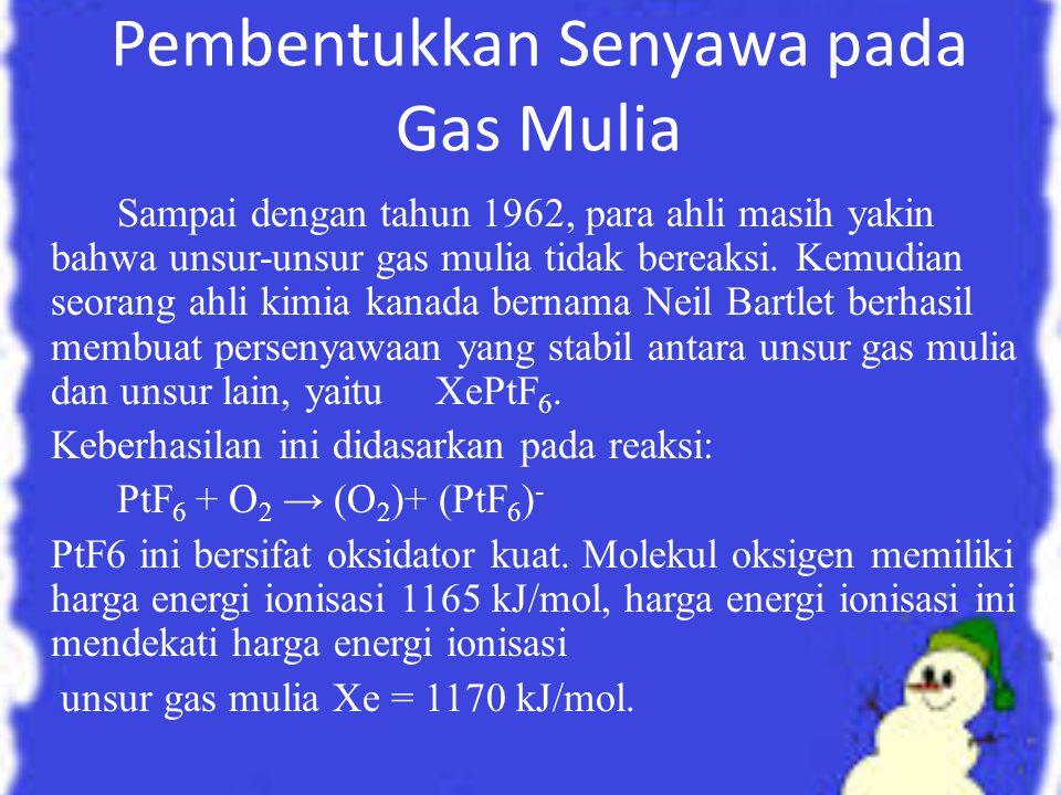 Pembentukkan Senyawa pada Gas Mulia