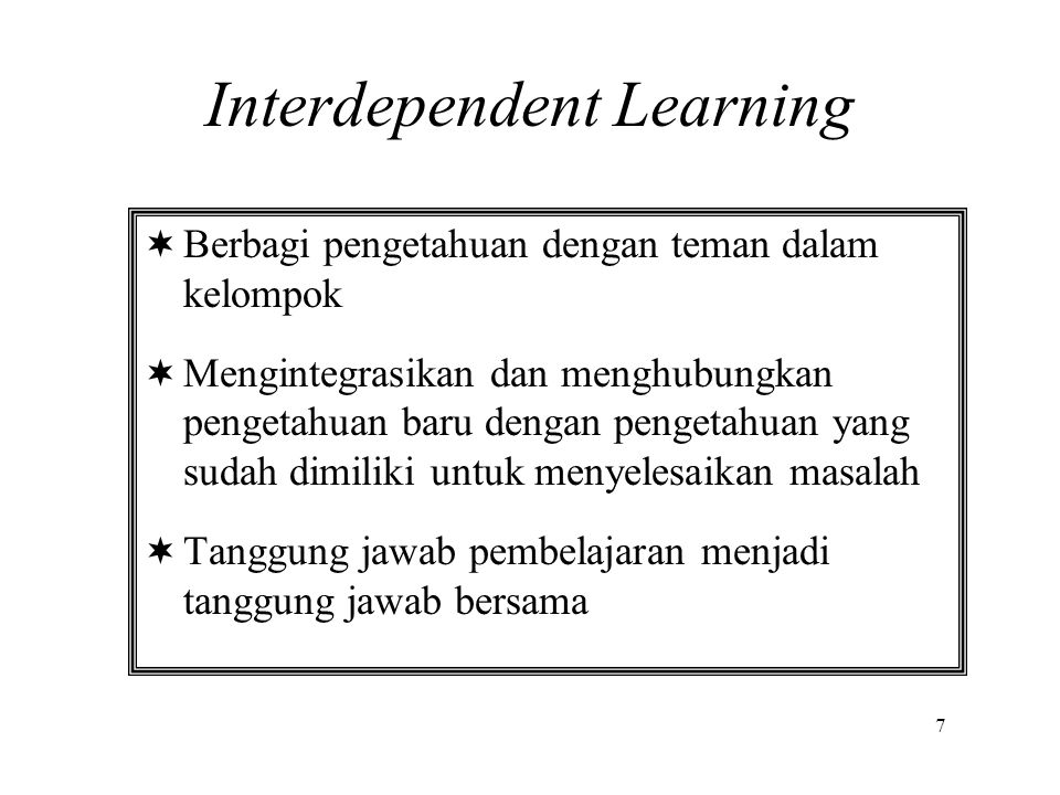 Interdependent Learning