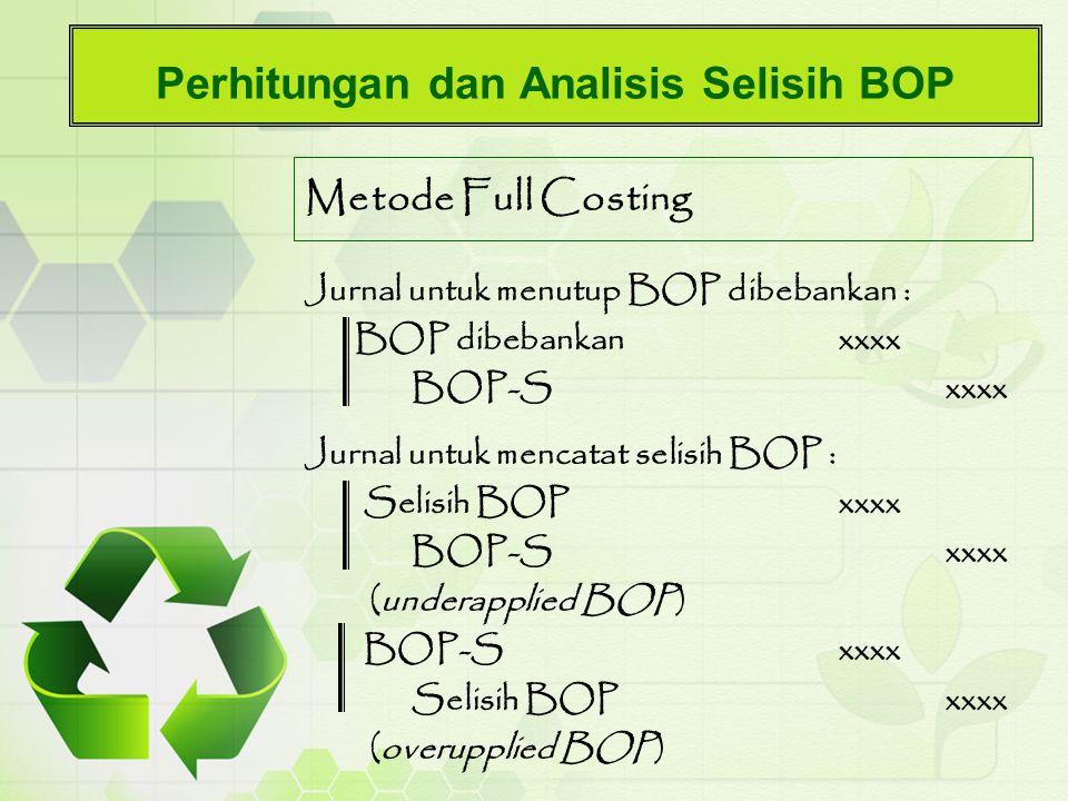 Perhitungan dan Analisis Selisih BOP