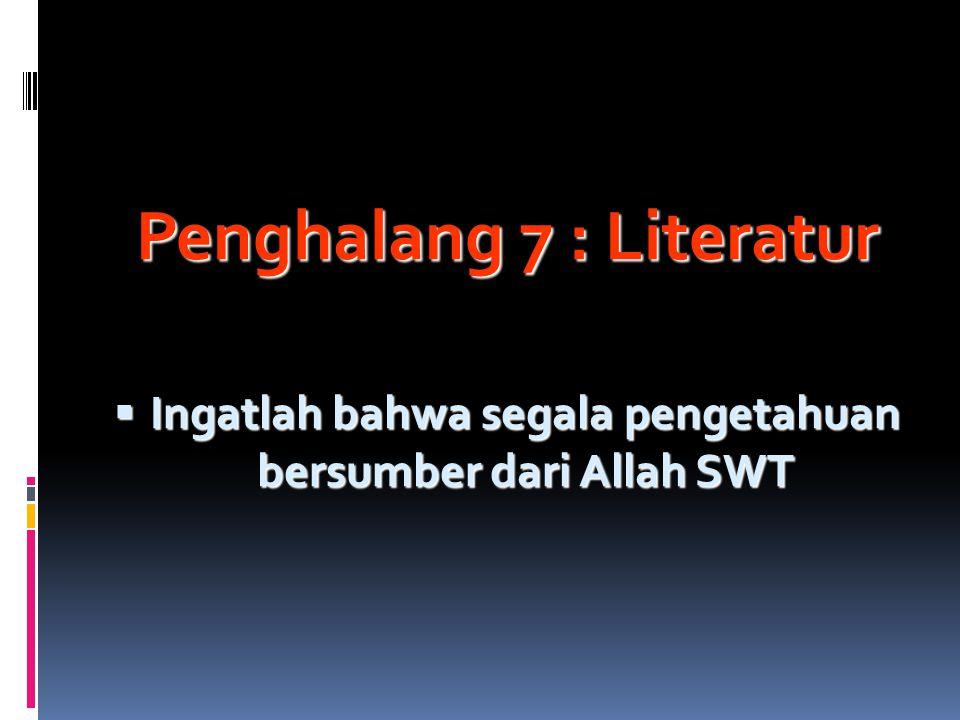 Penghalang 7 : Literatur