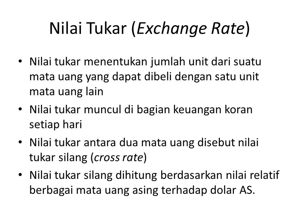 Nilai Tukar (Exchange Rate)