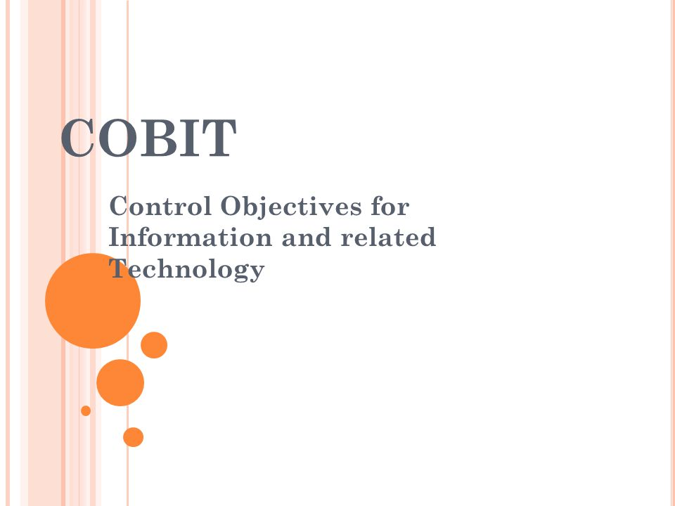Control Objectives for Information and related Technology