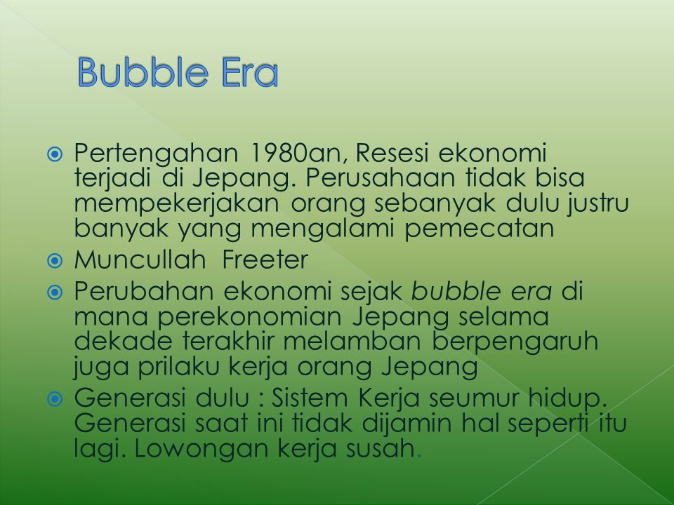 Bubble Era