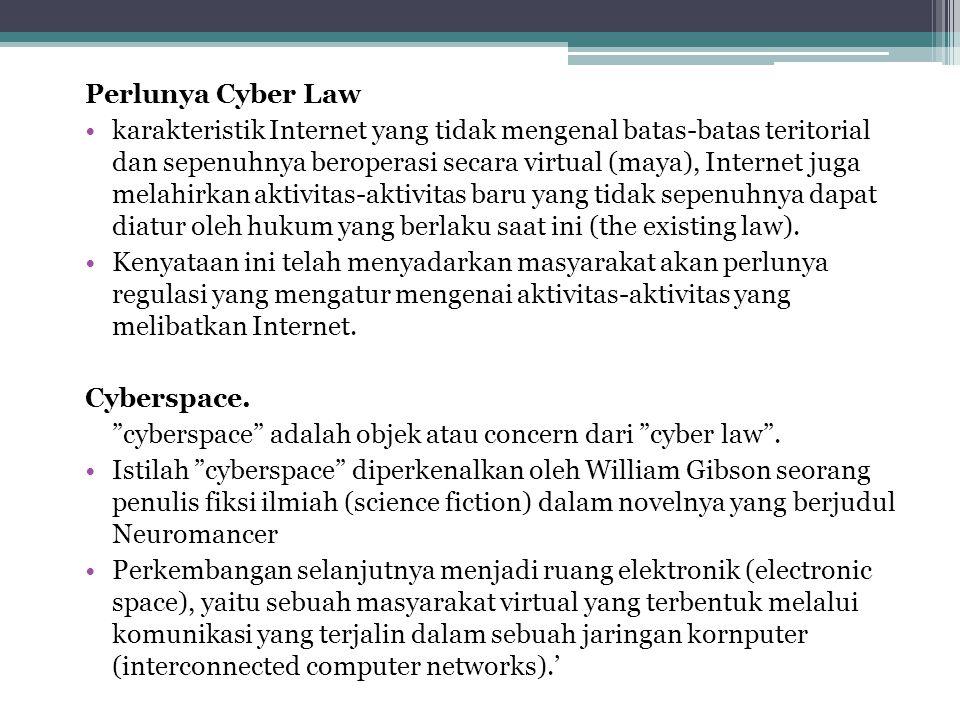 Perlunya Cyber Law