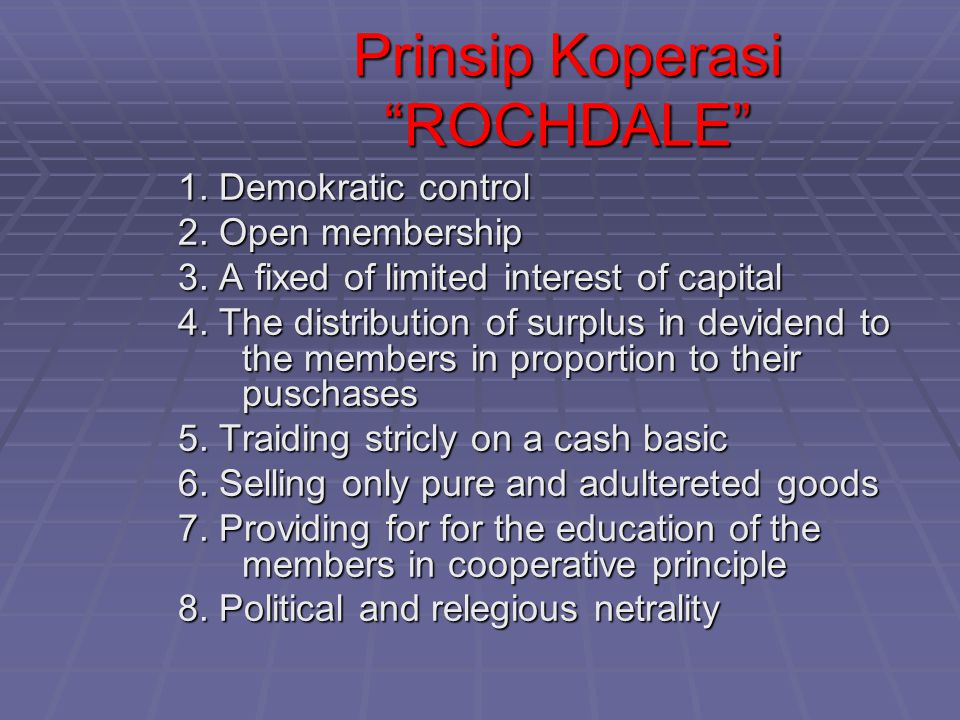 Prinsip Koperasi ROCHDALE