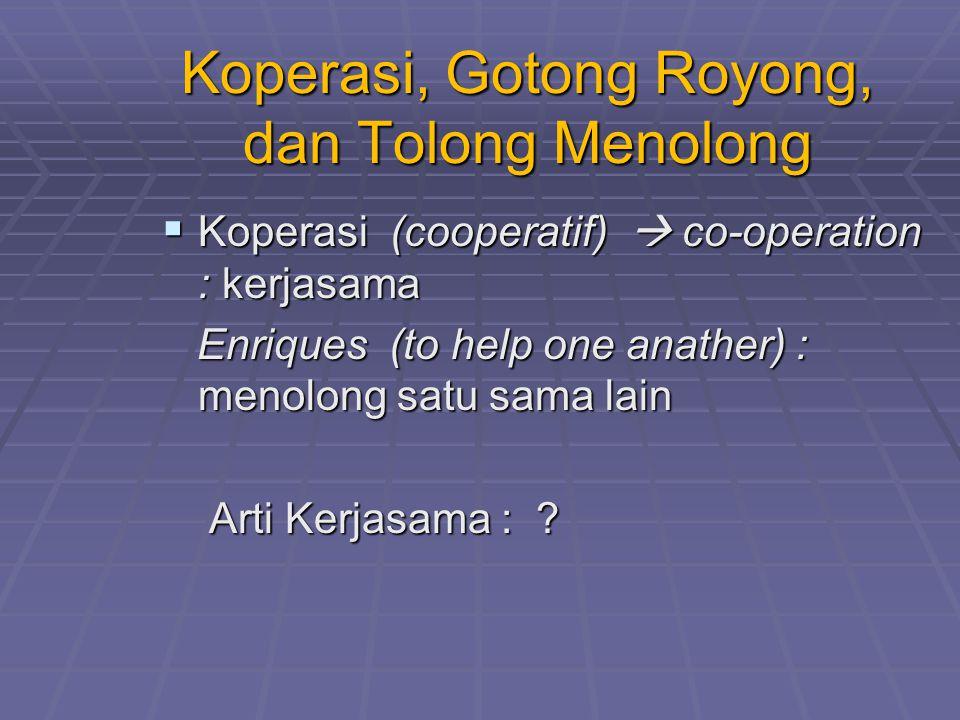 Koperasi, Gotong Royong, dan Tolong Menolong