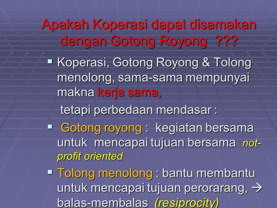 Apakah Koperasi dapat disamakan dengan Gotong Royong