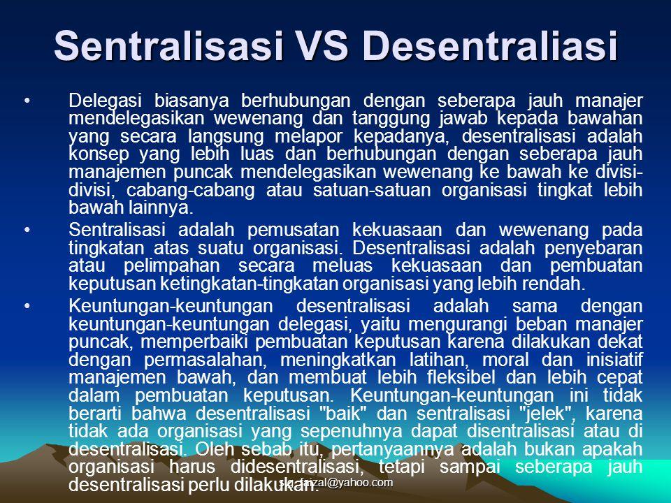 Sentralisasi VS Desentraliasi