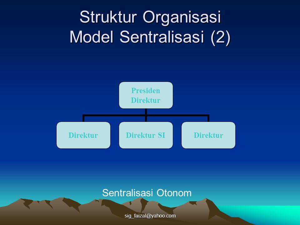 Struktur Organisasi Model Sentralisasi (2)