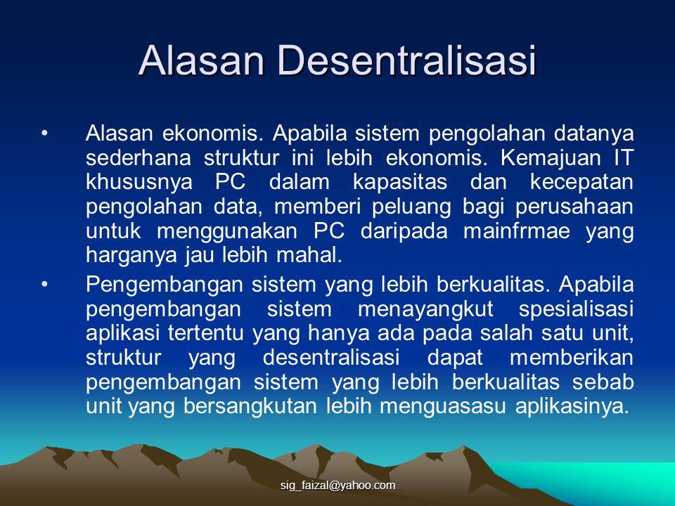 Alasan Desentralisasi
