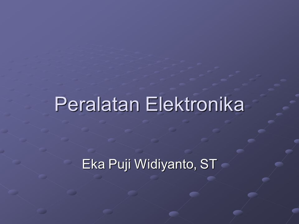 Peralatan Elektronika