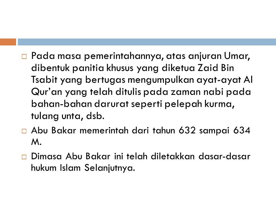 Pada masa pemerintahannya, atas anjuran Umar, dibentuk panitia khusus yang diketua Zaid Bin Tsabit yang bertugas mengumpulkan ayat-ayat Al Qur'an yang telah ditulis pada zaman nabi pada bahan-bahan darurat seperti pelepah kurma, tulang unta, dsb.