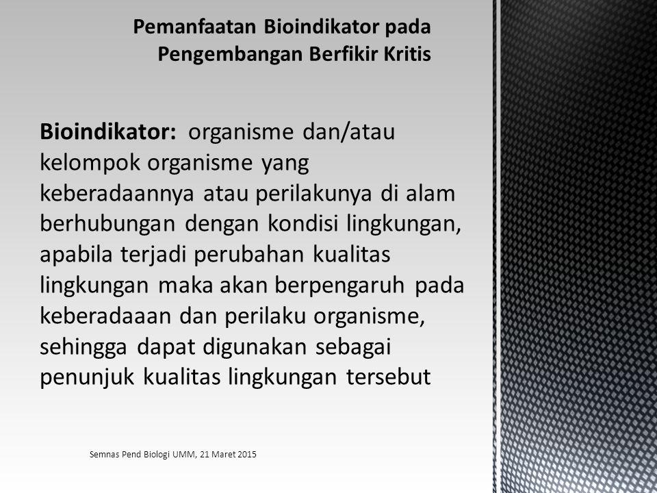 Pemanfaatan Bioindikator pada Pengembangan Berfikir Kritis