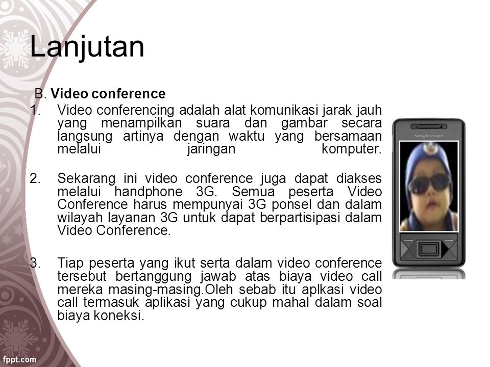 Lanjutan B. Video conference