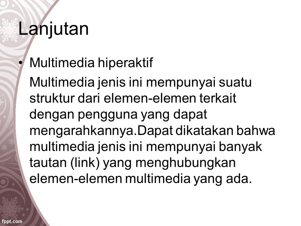 Lanjutan Multimedia hiperaktif