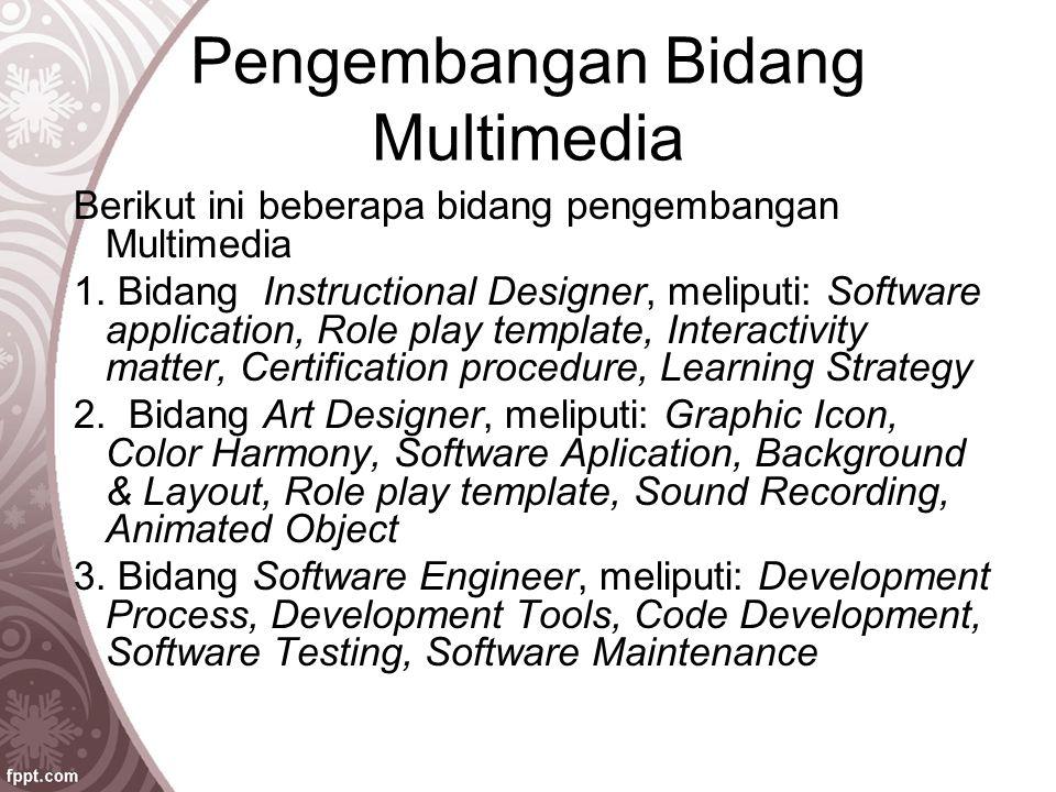 Pengembangan Bidang Multimedia