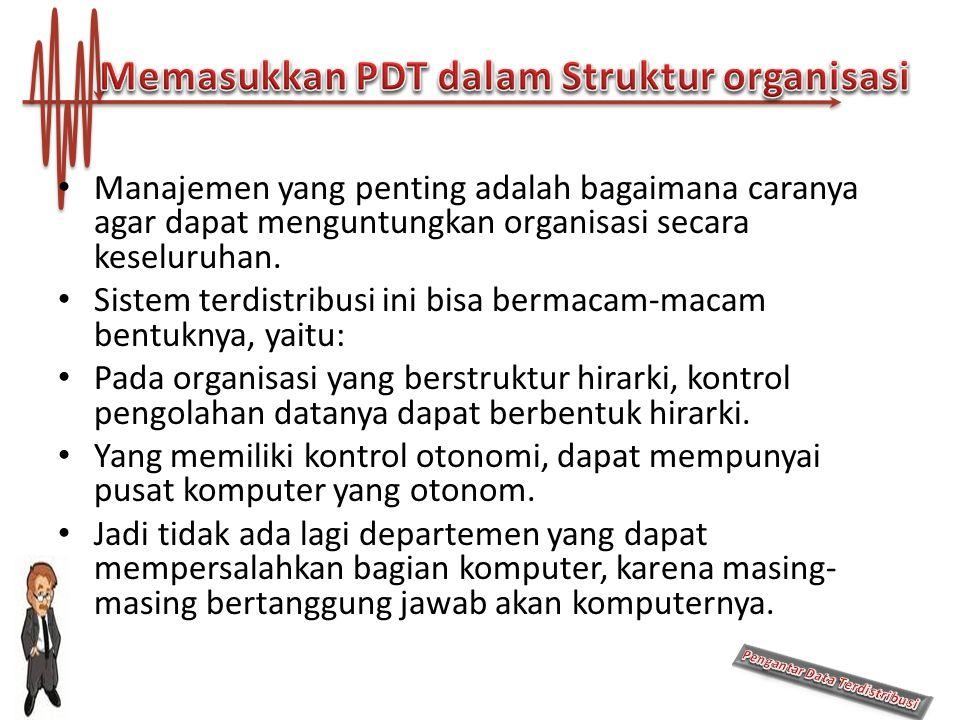 Memasukkan PDT dalam Struktur organisasi