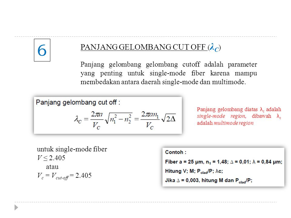 6 PANJANG GELOMBANG CUT OFF (λC)