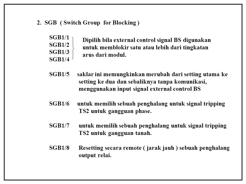 2. SGB ( Switch Group for Blocking )