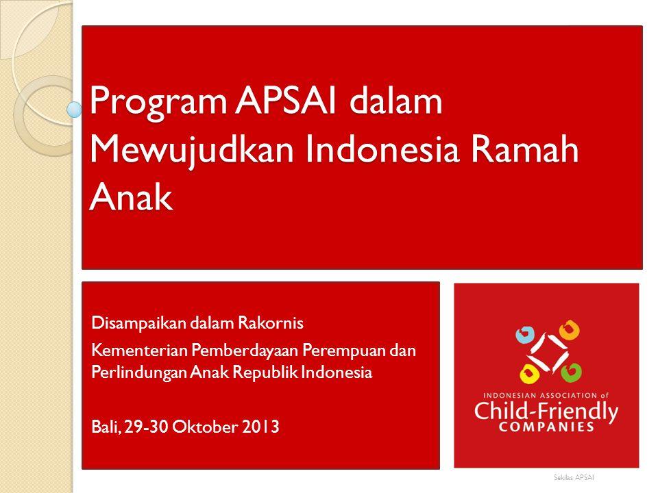 Program APSAI dalam Mewujudkan Indonesia Ramah Anak