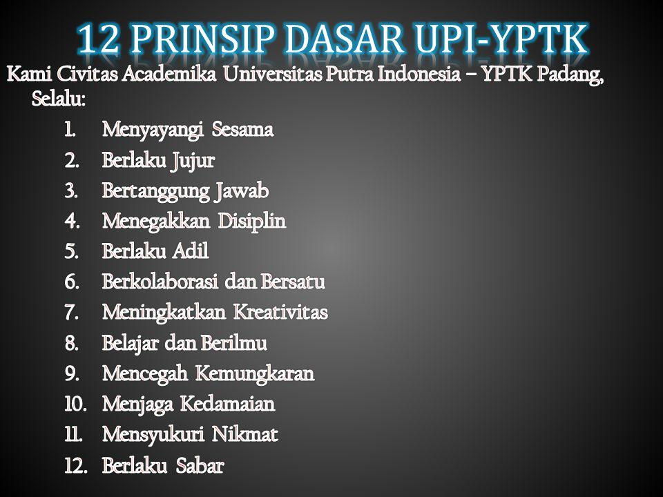 12 PRINSIP DASAR UPI-YPTK