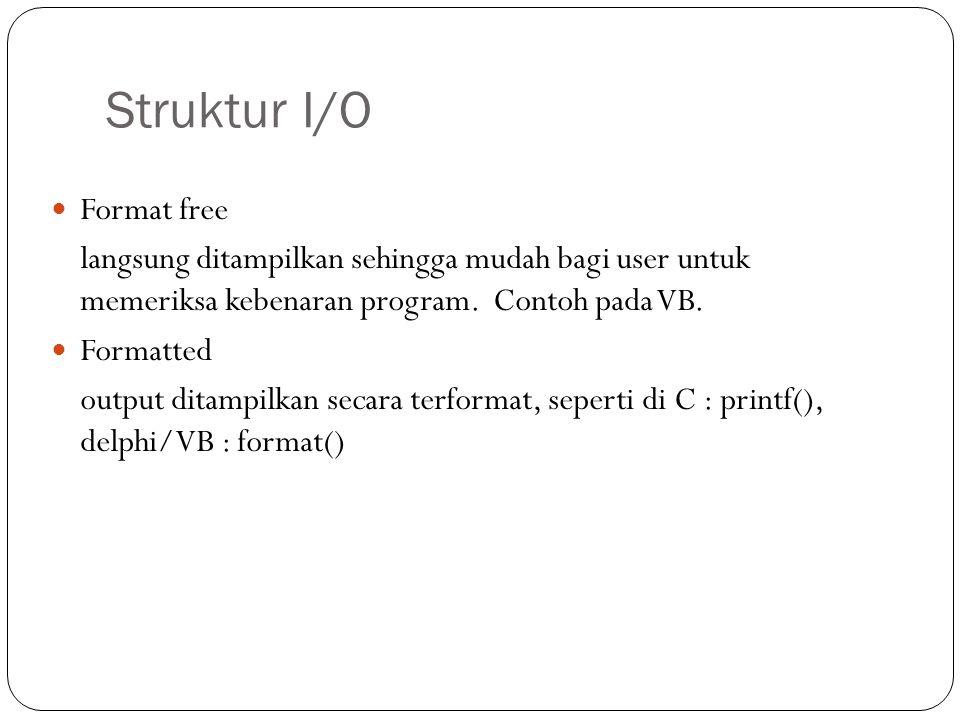 Struktur I/O Format free