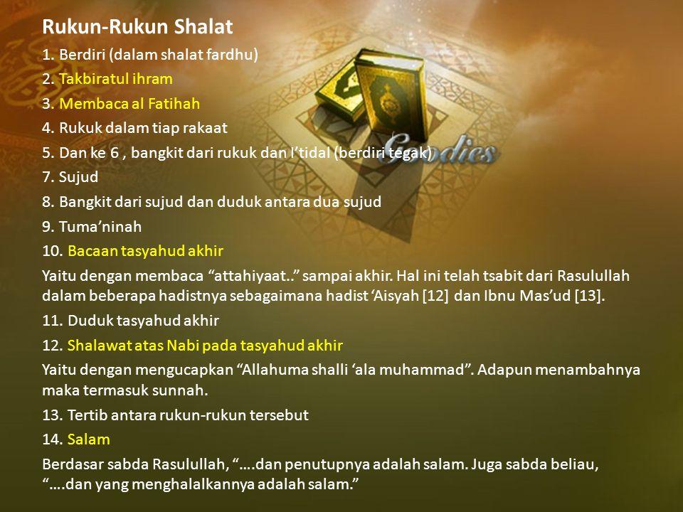 Rukun-Rukun Shalat 1. Berdiri (dalam shalat fardhu)