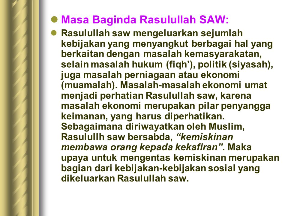 Masa Baginda Rasulullah SAW: