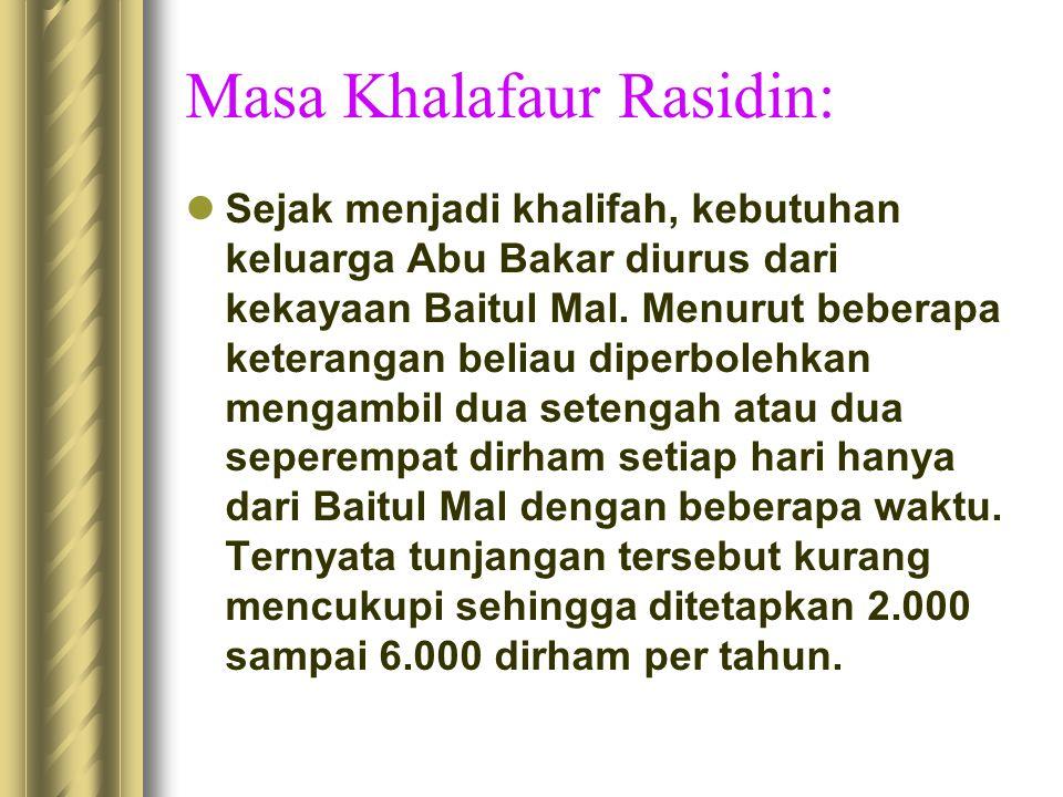 Masa Khalafaur Rasidin: