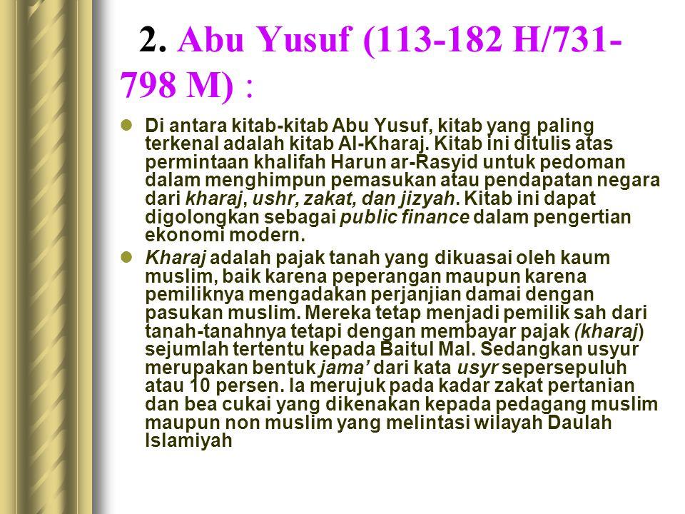 2. Abu Yusuf (113-182 H/731-798 M) :