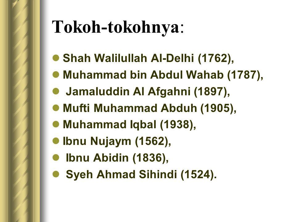 Tokoh-tokohnya: Shah Walilullah Al-Delhi (1762),