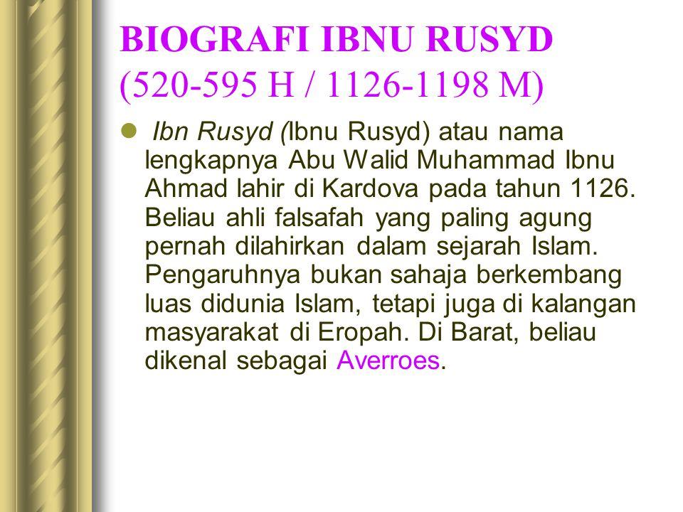 BIOGRAFI IBNU RUSYD (520-595 H / 1126-1198 M)