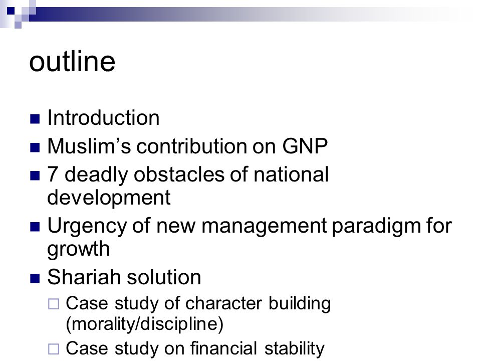 outline Introduction Muslim's contribution on GNP