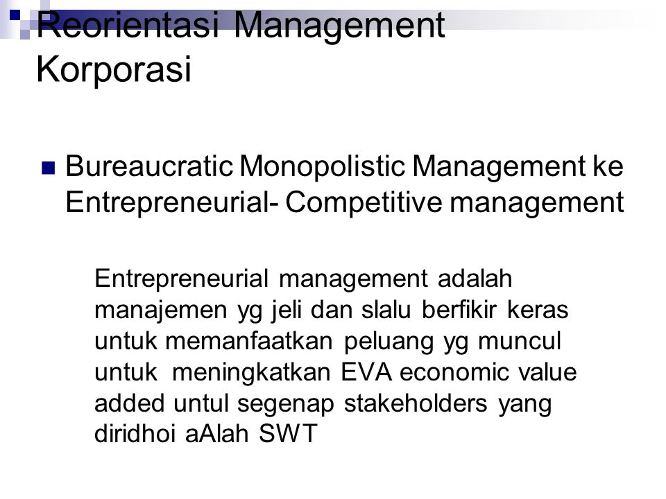 Reorientasi Management Korporasi