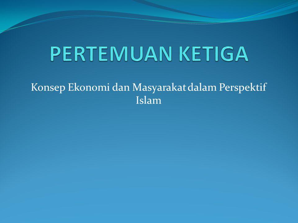Konsep Ekonomi dan Masyarakat dalam Perspektif Islam