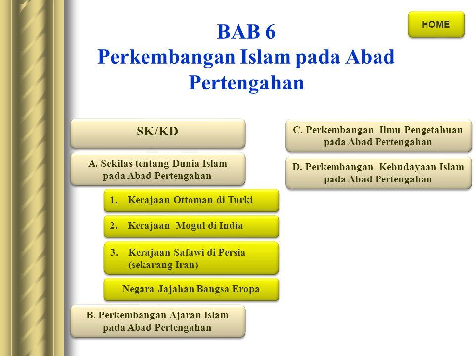 BAB 6 Perkembangan Islam pada Abad Pertengahan