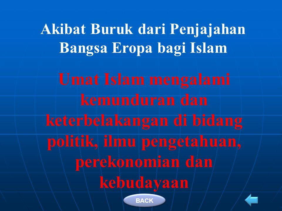 Akibat Buruk dari Penjajahan Bangsa Eropa bagi Islam