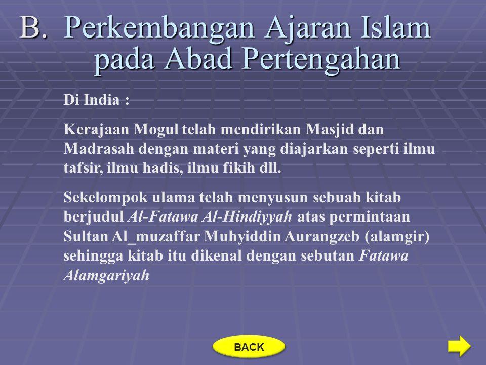 Perkembangan Ajaran Islam pada Abad Pertengahan