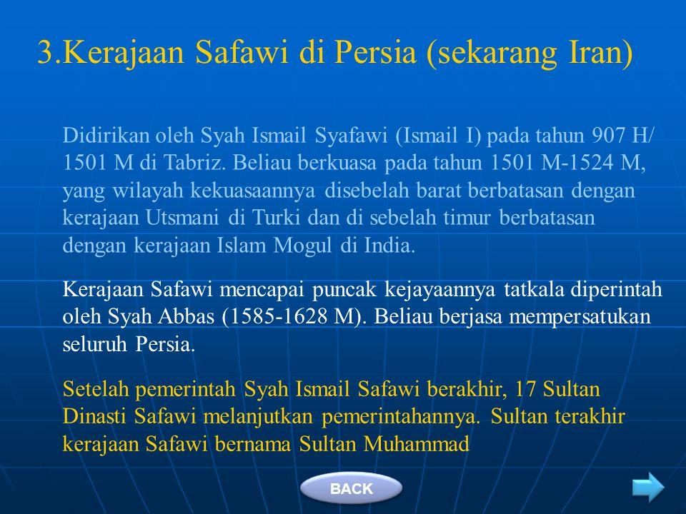 Kerajaan Safawi di Persia (sekarang Iran)