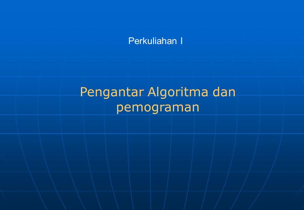 Pengantar Algoritma dan pemograman