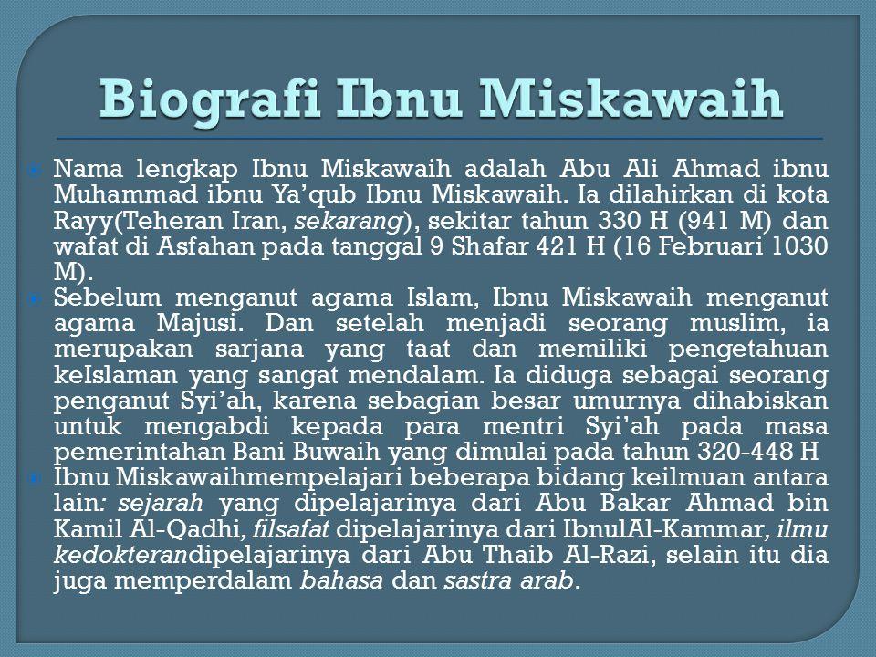 Biografi Ibnu Miskawaih