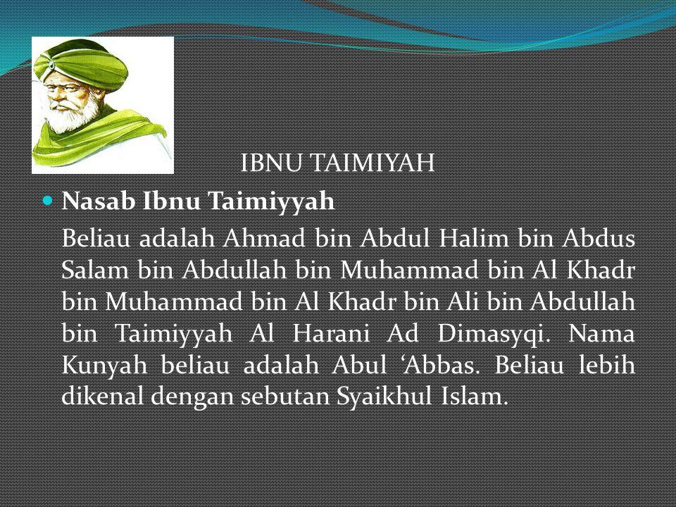 IBNU TAIMIYAH Nasab Ibnu Taimiyyah.