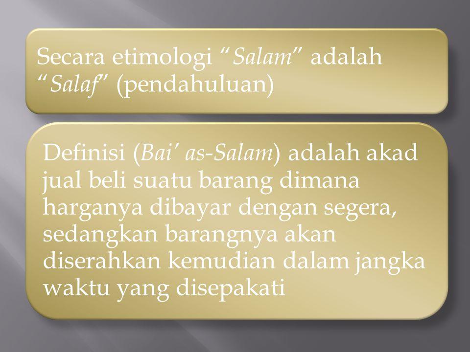 Secara etimologi Salam adalah Salaf (pendahuluan)