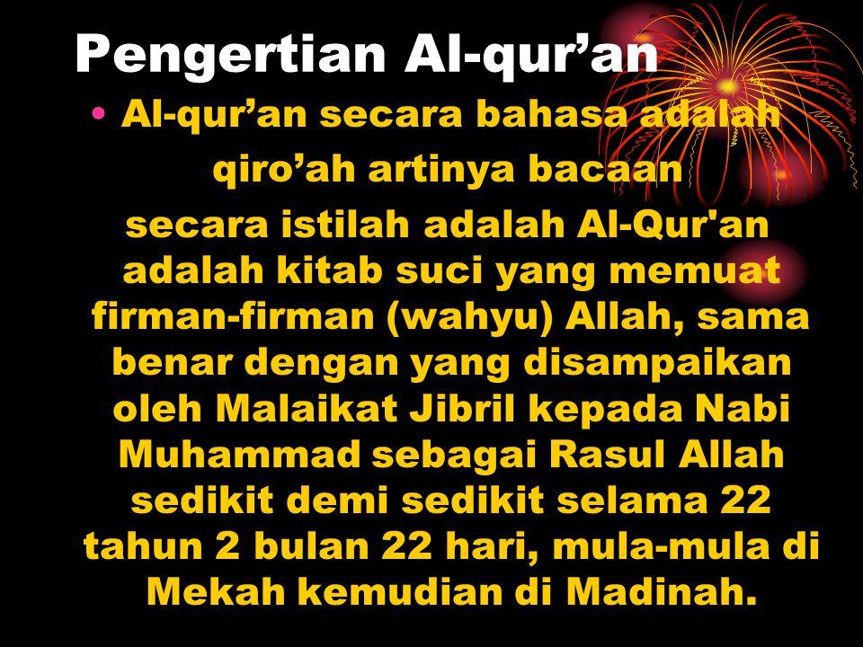 Pengertian Al-qur'an Al-qur'an secara bahasa adalah