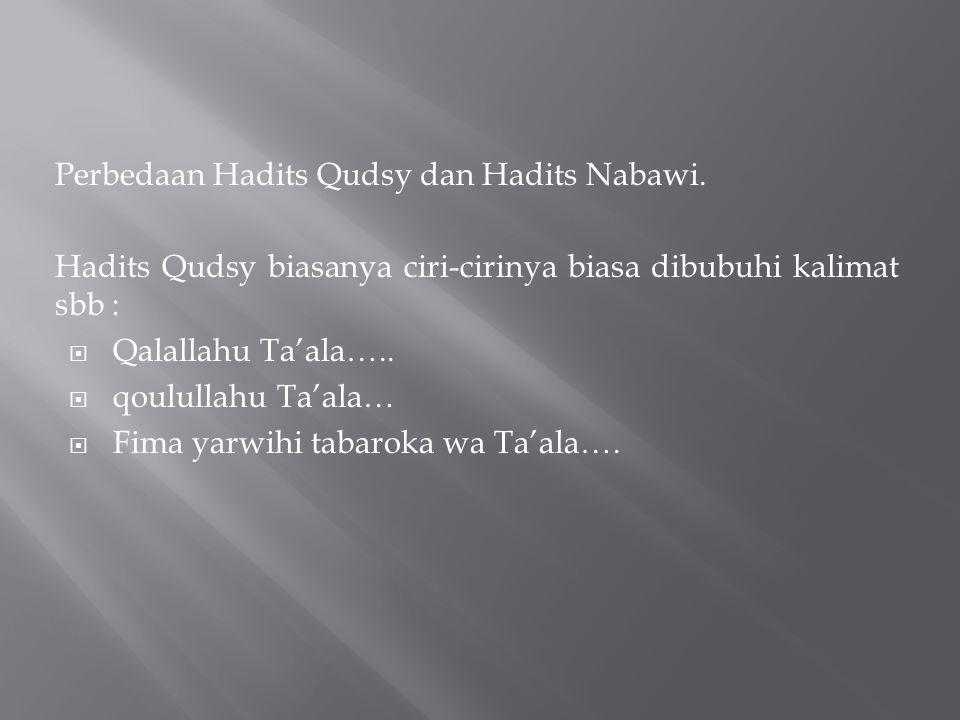 Perbedaan Hadits Qudsy dan Hadits Nabawi.