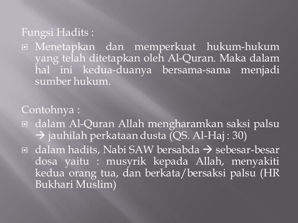 Fungsi Hadits :