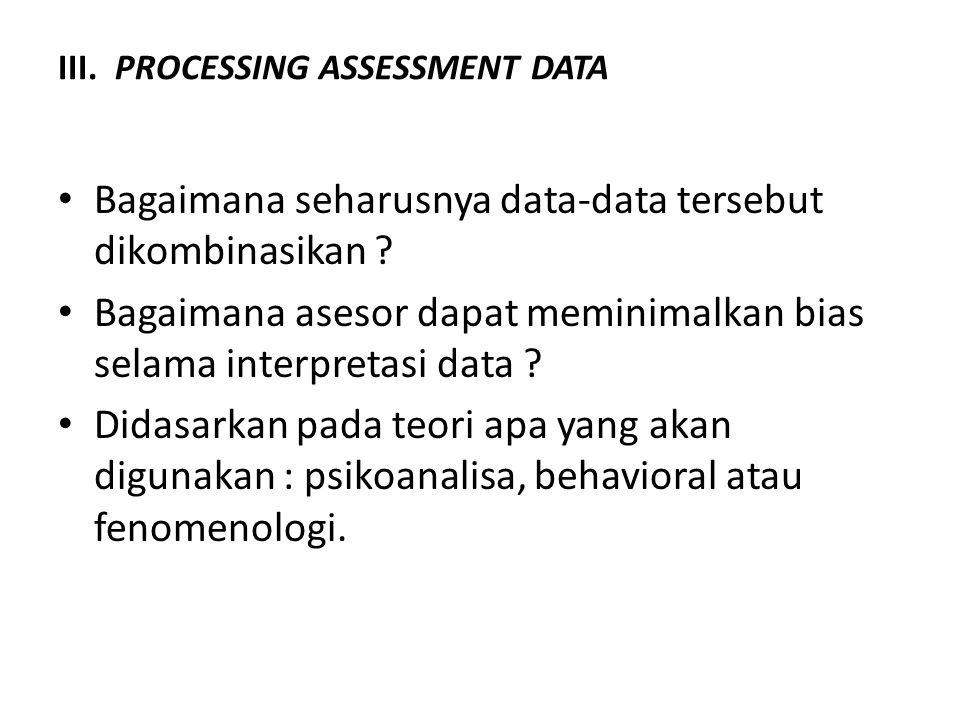 III. PROCESSING ASSESSMENT DATA