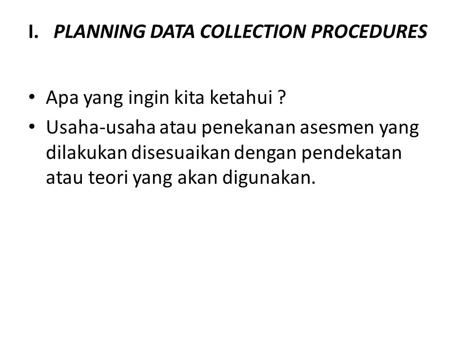 I. PLANNING DATA COLLECTION PROCEDURES